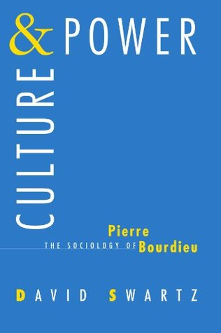 Culture and Power by David Swartz
