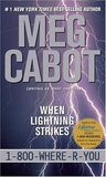 When Lightning Strikes (1-800-Where-R-You, #1)