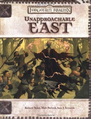 Unapproachable East (Dungeons & Dragons d20 3.0 Fantasy Roleplaying, Forgotten Realms Setting)