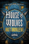 House of Wolves (An August Adams Adventure, #2)