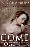 Come Together (Helicon Muses, #3)