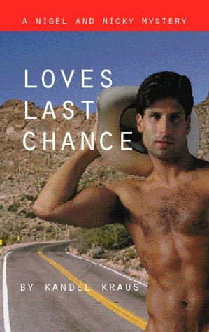 Love's Last Chance by Krandall Kraus