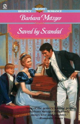 Saved by Scandal by Barbara Metzger