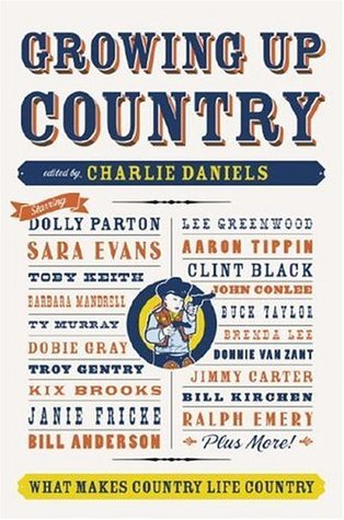 Growing Up Country by Charlie Daniels