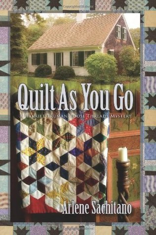 Quilt as You Go by Arlene Sachitano