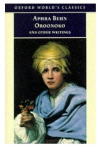 Oroonoko, and Other Writings by Aphra Behn