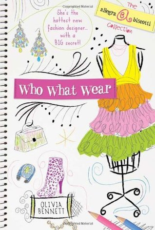 Who What Wear! by Olivia Bennett