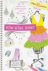 Who What Wear! (The Allegra Biscotti Collection, #2)