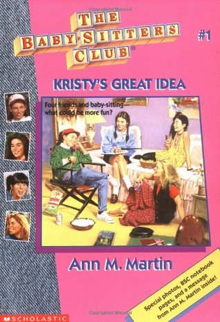 Kristy's Great Idea by Ann M. Martin