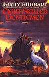 Eight Skilled Gentlemen (The Chronicles of Master Li and Number Ten Ox #3)