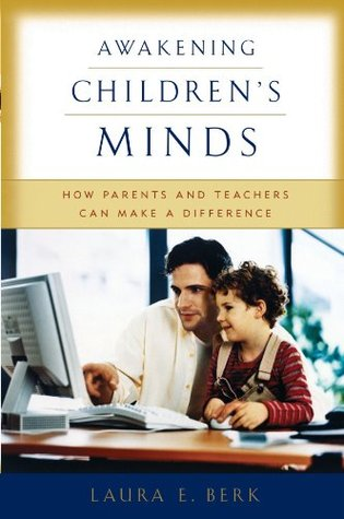 Awakening Children's Minds by Laura E. Berk
