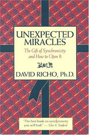 Unexpected Miracles by David Richo