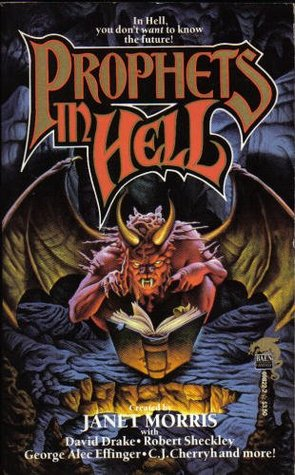Prophets in Hell by Janet E. Morris