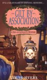 Gilt By Association (Den of Antiquity, #2)
