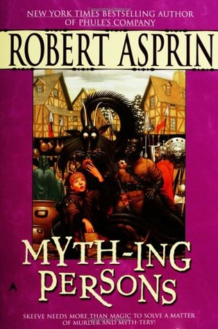 Myth-ing Persons by Robert Asprin