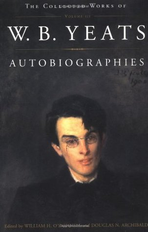 The Collected Works, Vol. 3: Autobiographies