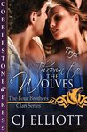 Thrown to the Wolves (The Four Brothers Clan, #2)