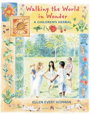 Walking the World in Wonder by Ellen Evert Hopman