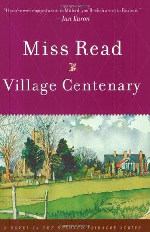 Village Centenary (Fairacre, #15)