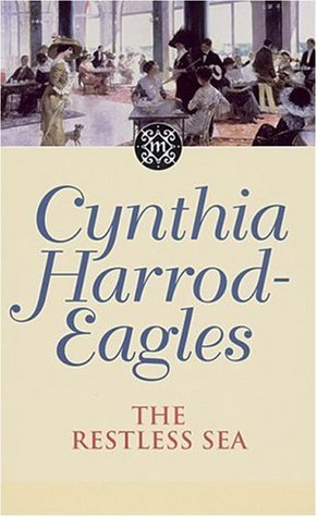 The Restless Sea by Cynthia Harrod-Eagles