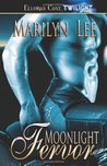 Moonlight Fervor by Marilyn Lee