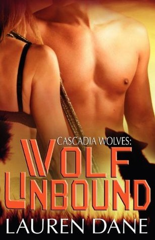 Wolf Unbound by Lauren Dane
