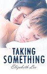 Taking Something (Give Me Something, #2)