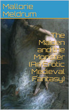 The Maiden and the Monster (An Erotic Medieval Fantasy)