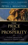 The Price of Prosperity: A Realistic Appraisal of the Future of Our National Economy