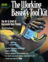 The Working Bassist's Tool Kit: The Art & Craft of Successful Bass Playing