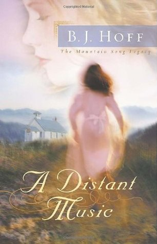 A Distant Music by B.J. Hoff
