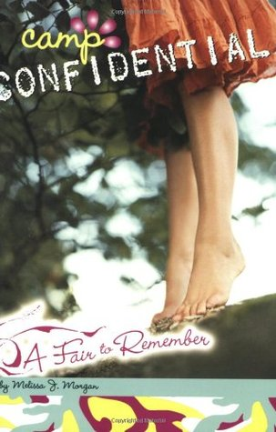 A Fair to Remember (Camp Confidential, #13)