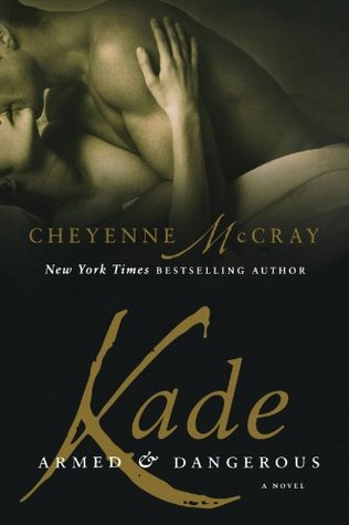 Kade (Armed and Dangerous #4)