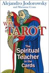 Way of Tarot: The Spiritual Teacher in the Cards, The