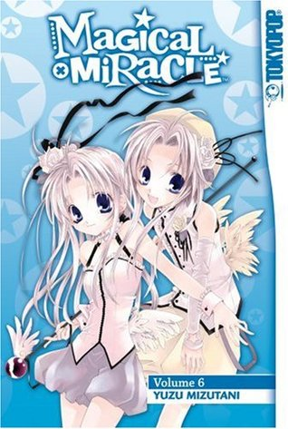 Magical X Miracle, Vol. 6 (Magical x Miracle, #6)