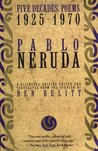 Five Decades: Poems 1925-1970 (Neruda, Pablo) (English and Spanish Edition)