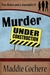 Murder Under Construction (Two Sisters and a Journalist #1)
