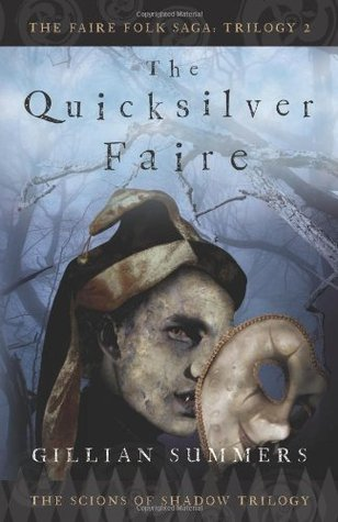 The Quicksilver Faire by Gillian Summers