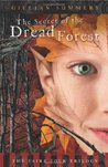 The Secret of the Dread Forest (Faire Folk, #3)