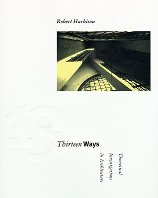 Thirteen Ways by Robert Harbison