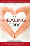 The Healing Code 1st (first) edition Text Only