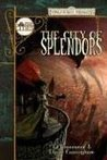 The City of Splendors (Forgotten Realms: The Cities, #4)