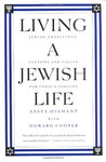Living a Jewish Life: Jewish Traditions, Customs and Values for Today's Families