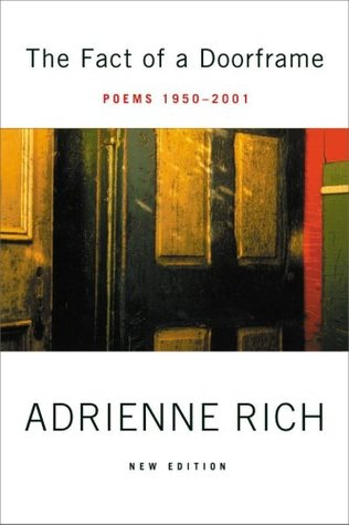 Review The Fact of a Doorframe: Poems, 1950-2001 PDF by Adrienne Rich