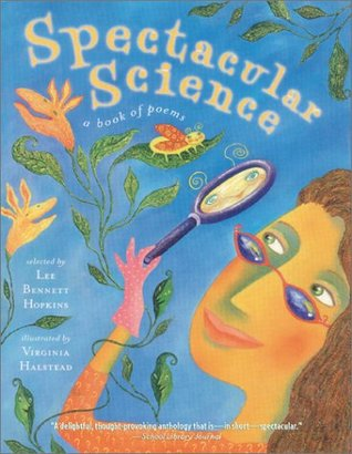Spectacular Science by Lee Bennett Hopkins