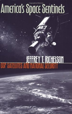 America's Space Sentinels by Jeffrey T. Richelson