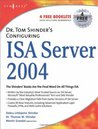 Dr. Tom Shinder's Configuring ISA Server