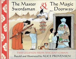 Review The Master Swordsman & the Magic Doorway: Two Legends from Ancient China ePub