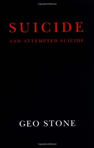 Suicide and Attempted Suicide: Methods and Consequences