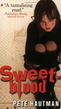 Sweetblood by Pete Hautman